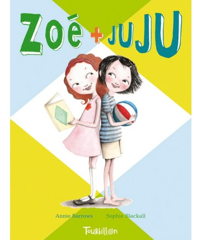 Zoé + Juju T1 (Annie Barrows, Sophie Blackall)