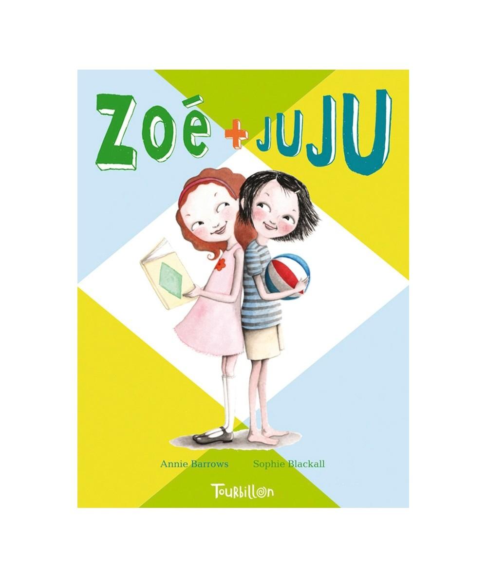 Zoé + Juju T1 (Annie Barrows, Sophie Blackall)