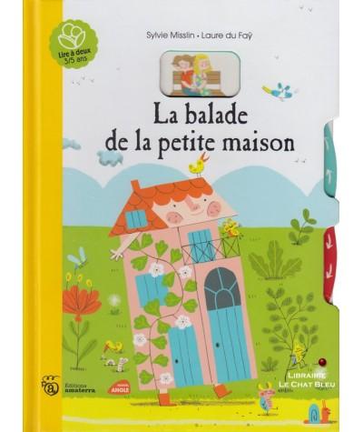 La balade de la petite maison (Sylvie Misslin, Laure du Faÿ) - Lire à deux 3/5 ans