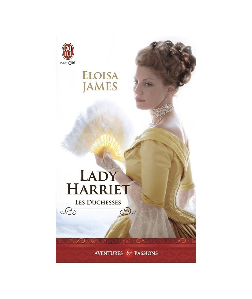 N° 11172 - Les Duchesses T3 : Lady Harriet (Eloisa James)