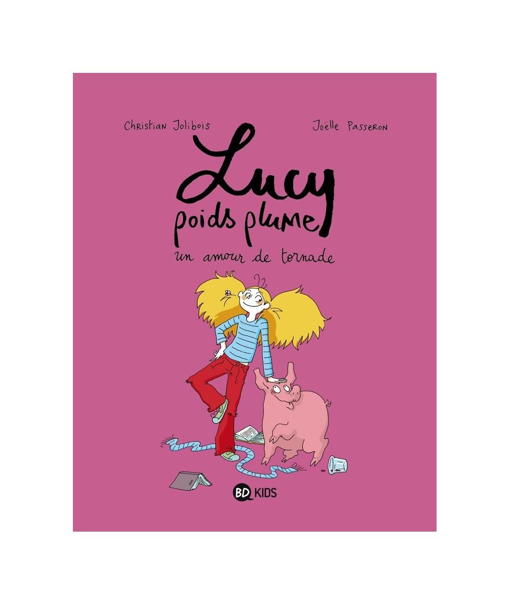Lucy poids plume T1 : Un amour de tornade (Christian Jolibois, Joëlle Passeron)
