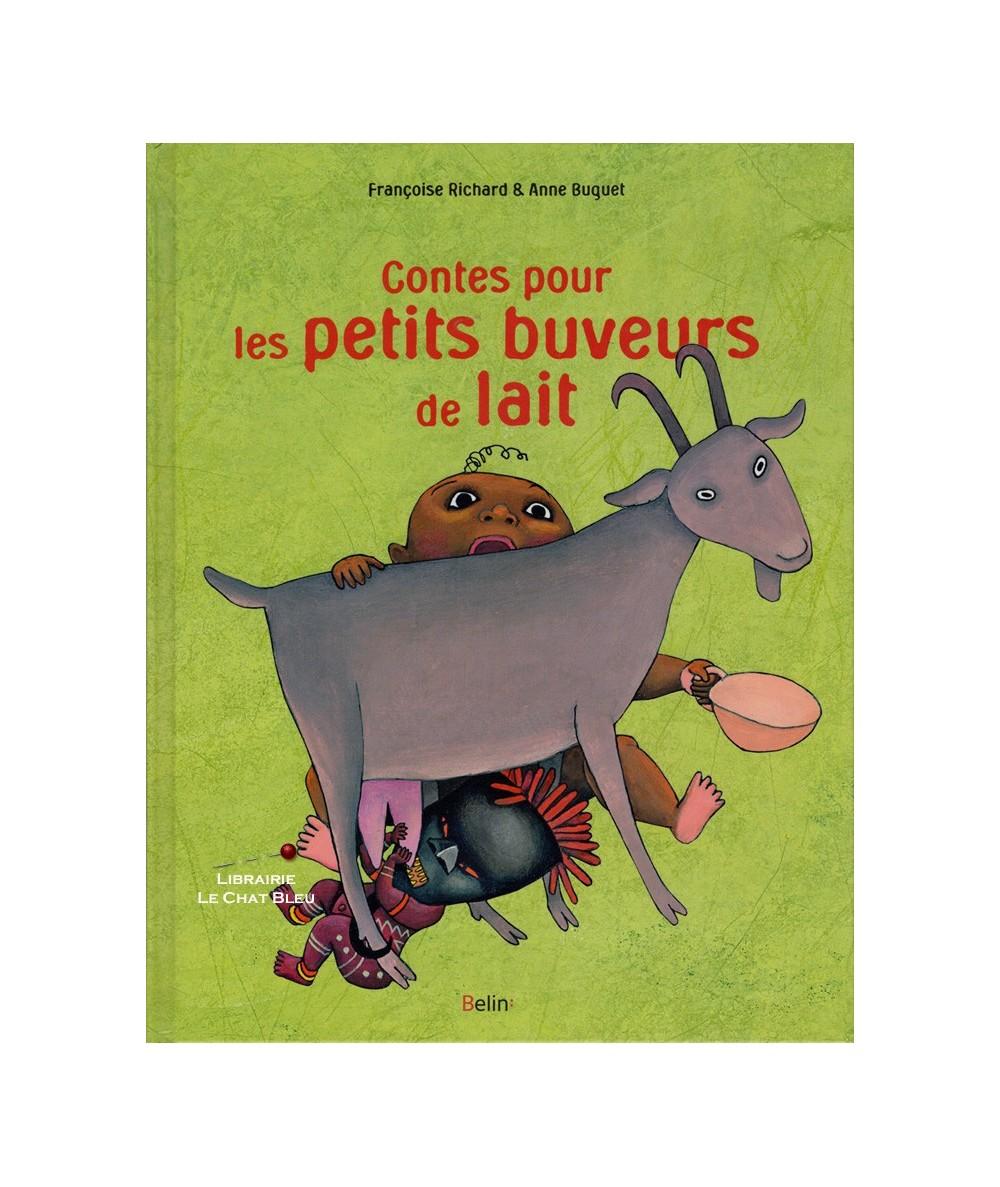 Contes pour les petits buveurs de lait (Françoise Richard, Anne Buguet)
