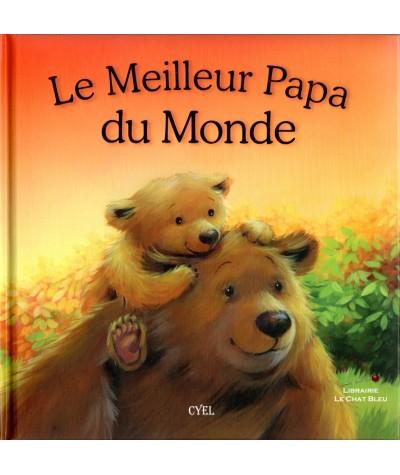 Le Meilleur Papa du Monde - Editions Cyel