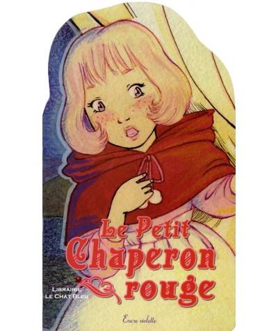Le Petit Chaperon rouge (Jennifer Trican) - Encre violette