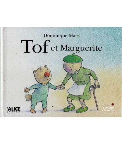 Tof et Marguerite (Dominique Maes) - Alice Jeunesse