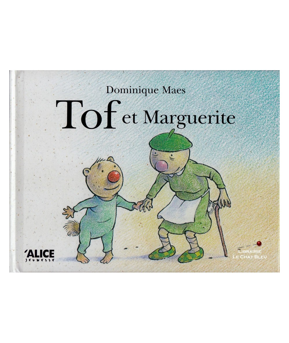 Tof et Marguerite (Dominique Maes)