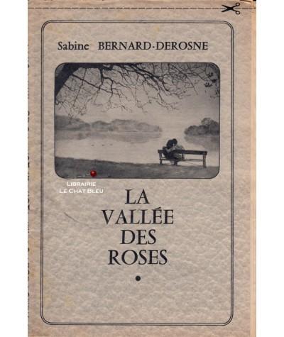 La vallée des roses (Sabine Bernard-Derosne)