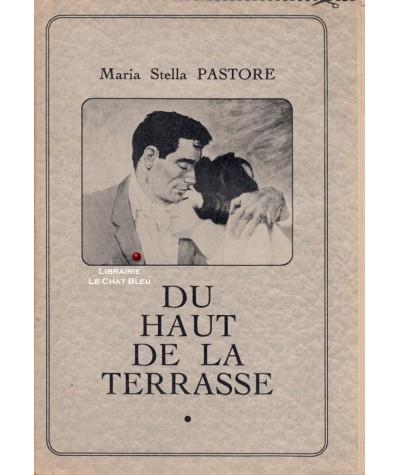 Du haut de la terrasse (Maria Stella Pastore)