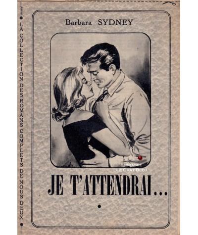 Je t'attendrai… (Barbara Sydney)