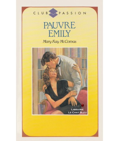 Pauvre Emily (Mary Kay McComas) - Club Passion N° 99