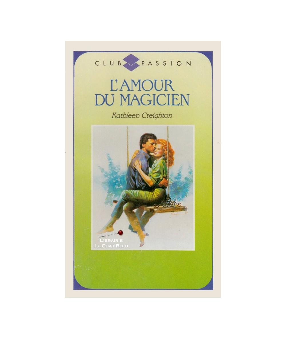 N° 62 - L'amour du magicien (Kathleen Creighton)