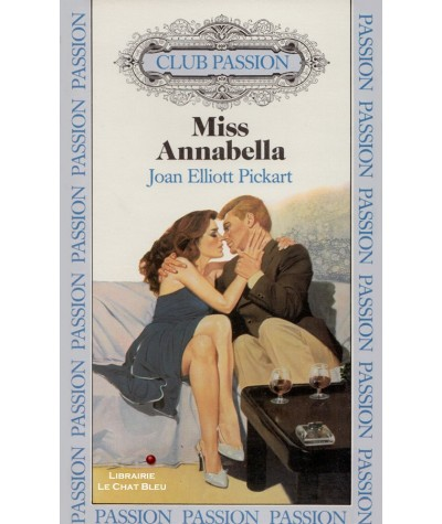 Miss Annabella (Joan Elliott Pickart) - Club passion N° 47