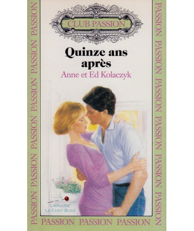 N° 8 - Quinze ans après (Anne et Ed Kolaczyk)