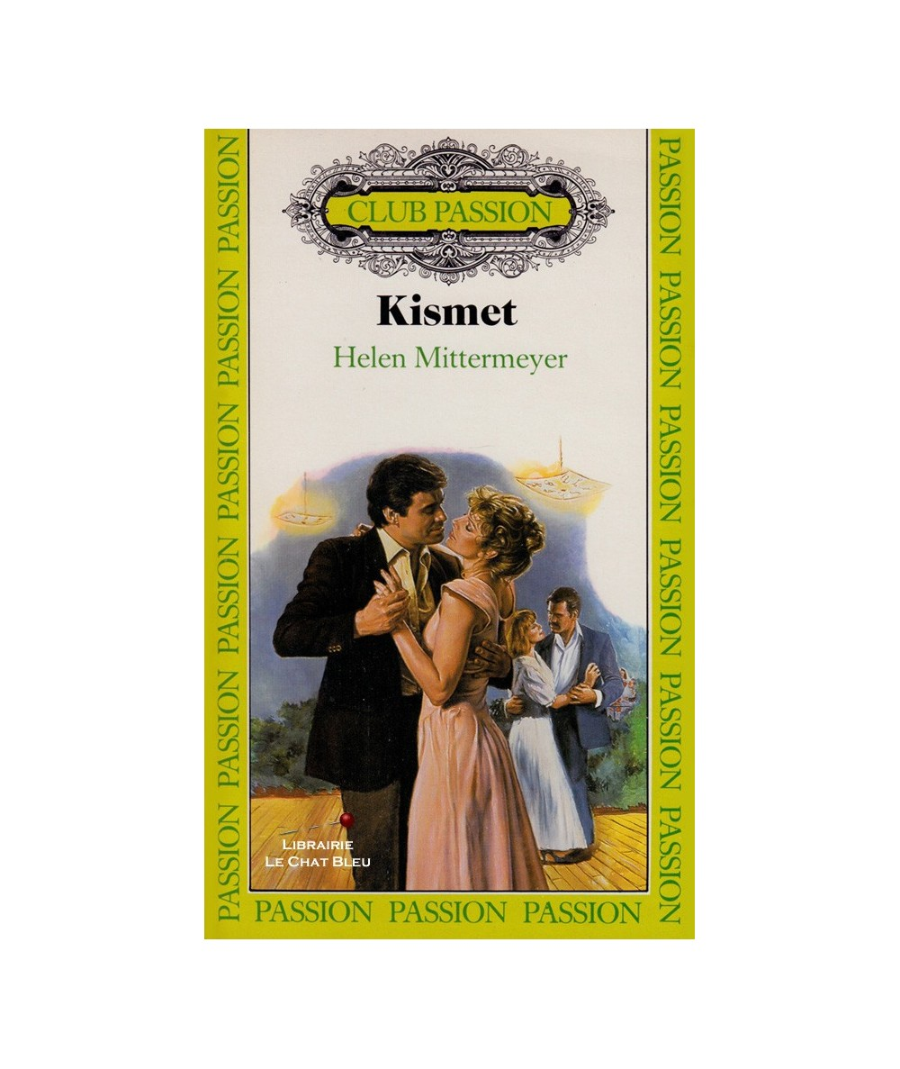 Kismet (Helen Mittermeyer) - Club passion N° 21