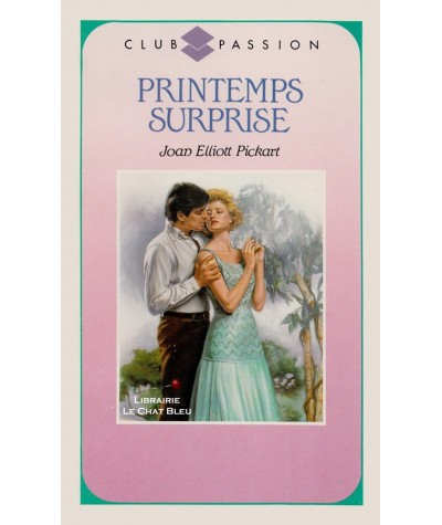 Printemps surprise (Joan Elliott Pickart) - Club passion N° 81