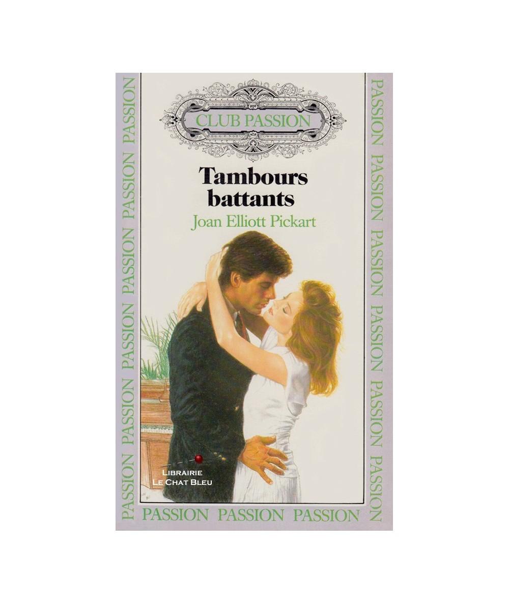N° 1 - Tambours battants (Joan Elliott Pickart)