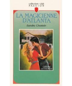 La magicienne d'Atlanta (Sandra Chastain) - Club passion N° 299