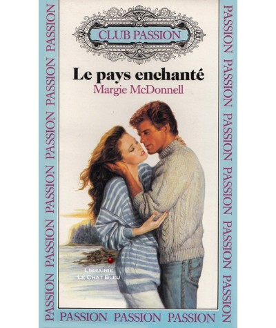 Le pays enchanté (Margie McDonnell) - Club passion N° 52