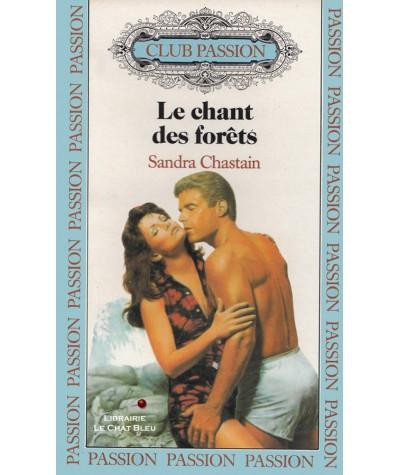 Le chant des forêts (Sandra Chastain) - Club passion N° 33