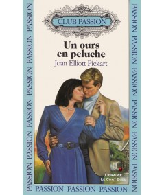 Un ours en peluche (Joan Elliott Pickart) - Club passion N° 43