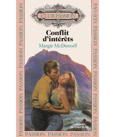 Conflit d'intérêts (Margie McDonnell) - Club passion N° 44