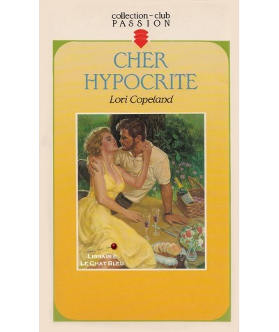 Cher Hypocrite (Lori Copeland) - Club passion N° 292