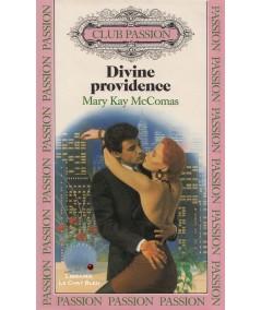 Divine providence (Mary Kay McComas) - Club passion N° 42