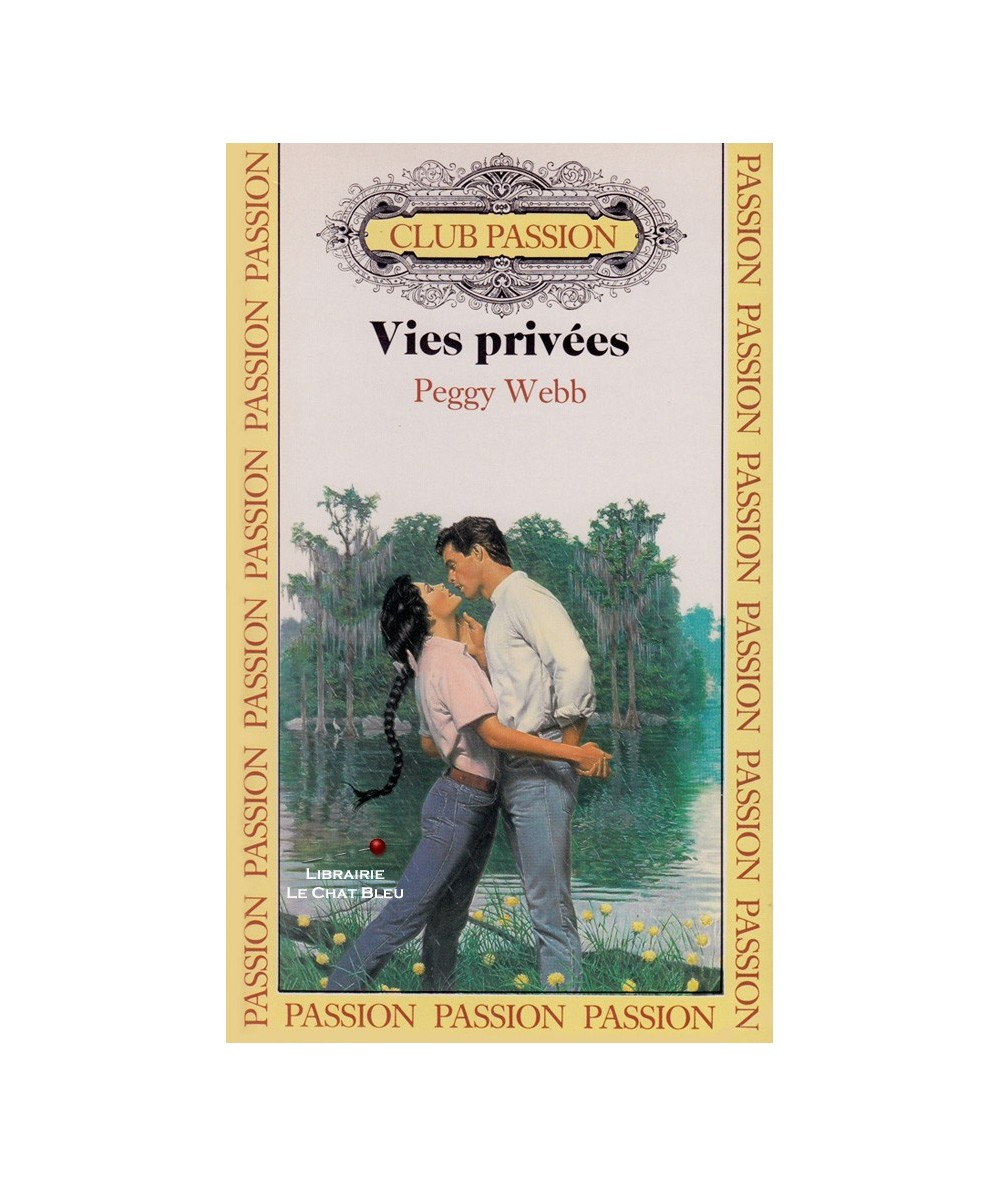 Vies privées (Peggy Webb) - Club passion N° 24