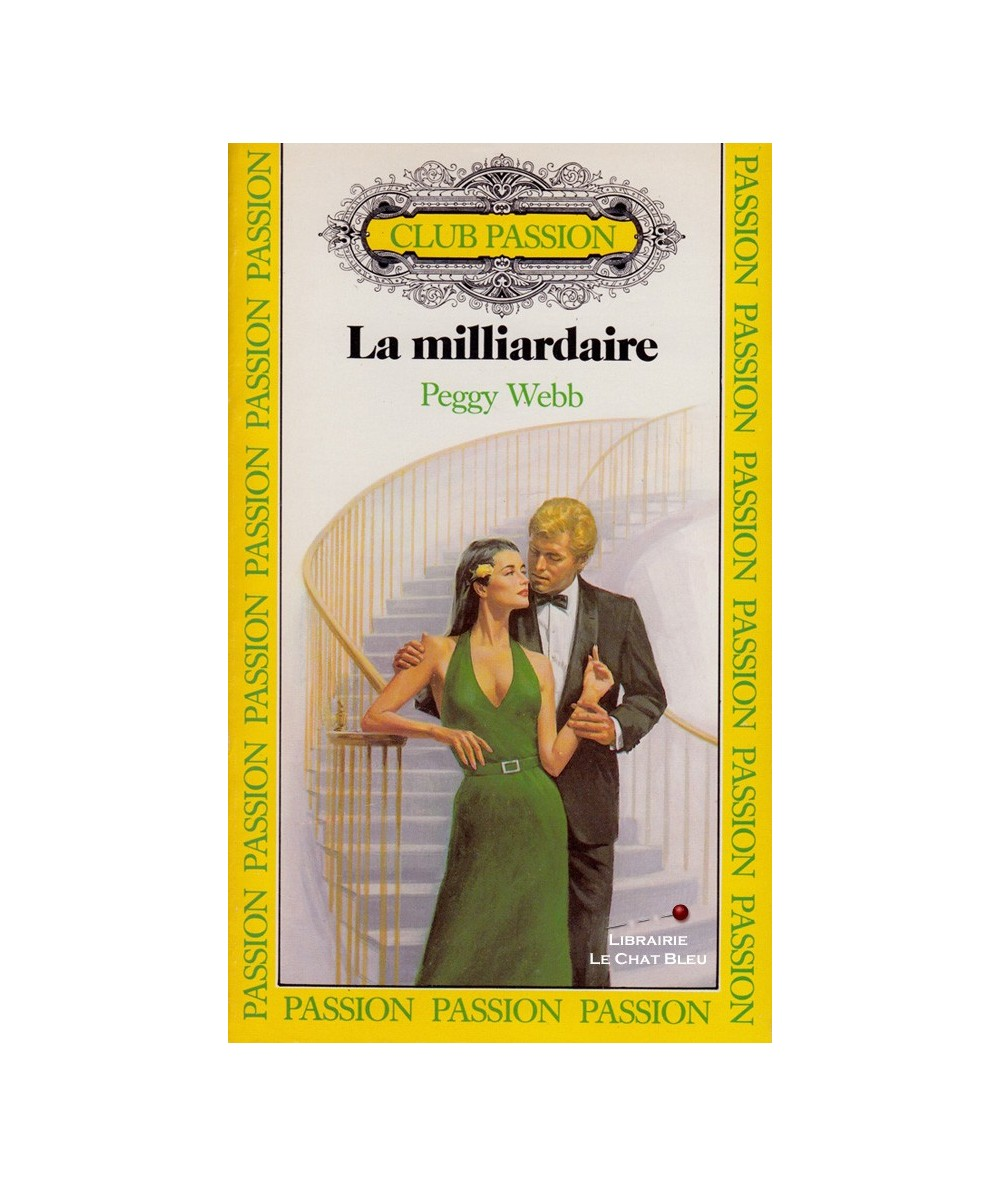 La milliardaire (Peggy Webb) - Club passion N° 12