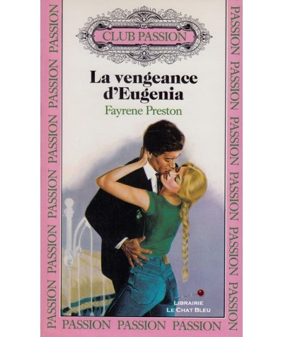 La vengeance d'Eugénia (Fayrene Preston) - Club passion N° 7