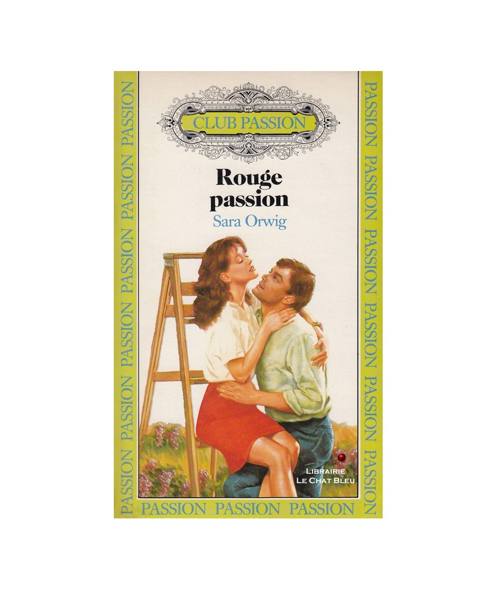Rouge passion (Sara Orwig) - Club passion N° 3