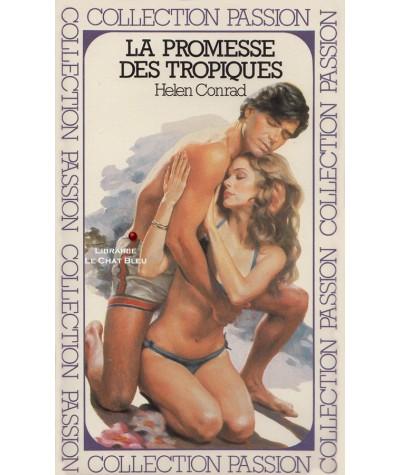 La promesse des Tropiques (Helen Conrad) - Passion N° 8