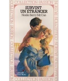 Survint un étranger (Noelle Berry McCue) - Passion N° 11