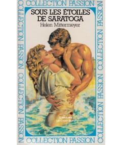 Sous les étoiles de Saratoga (Helen Mittermeyer) - Passion N° 17