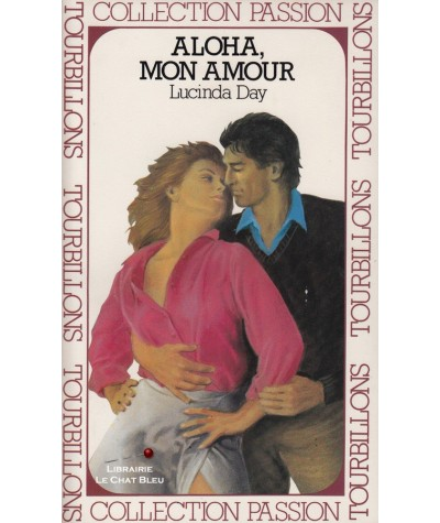 Aloha, mon amour (Lucinda Day) - Club passion N° 36