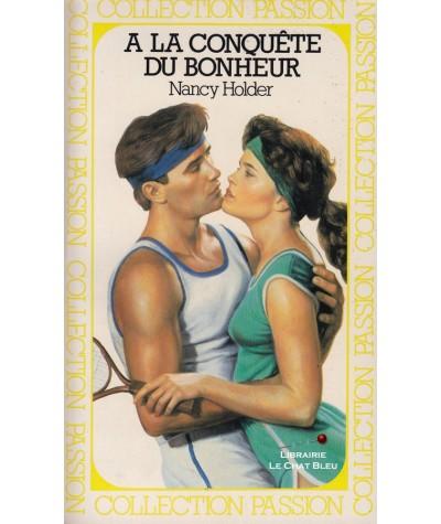 A la conquête du bonheur (Nancy Holder) - Club passion N° 37