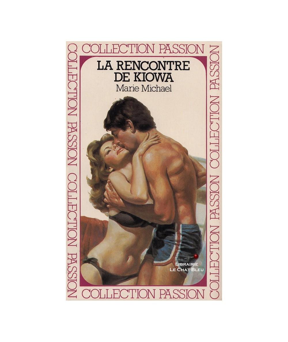 La rencontre de Kiowa (Marie Michael) - Passion N° 45