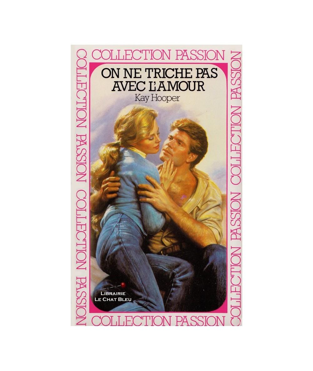 On ne triche pas avec l'amour (Kay Hooper) - Passion N° 69