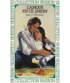 L'amour en ce jardin (Joan J. Domning) - Passion N° 70