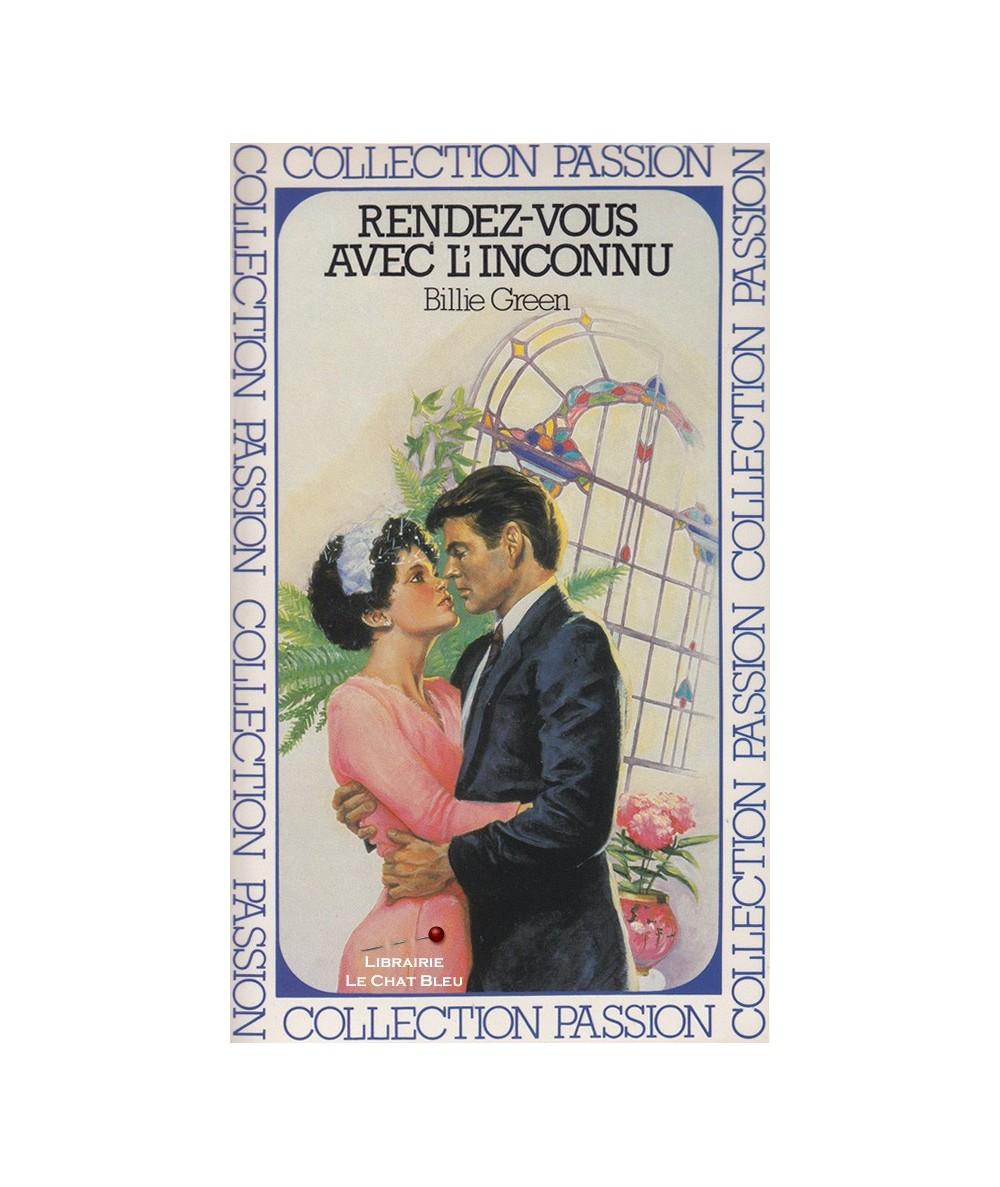 Rendez-vous avec l'inconnu (Billie Green) - Passion N° 72