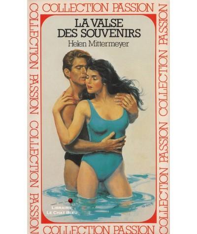 La valse des souvenirs (Helen Mittermeyer) - Passion N° 74