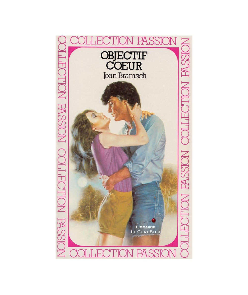 Objectif coeur (Joan Bramsch) - Passion N° 93