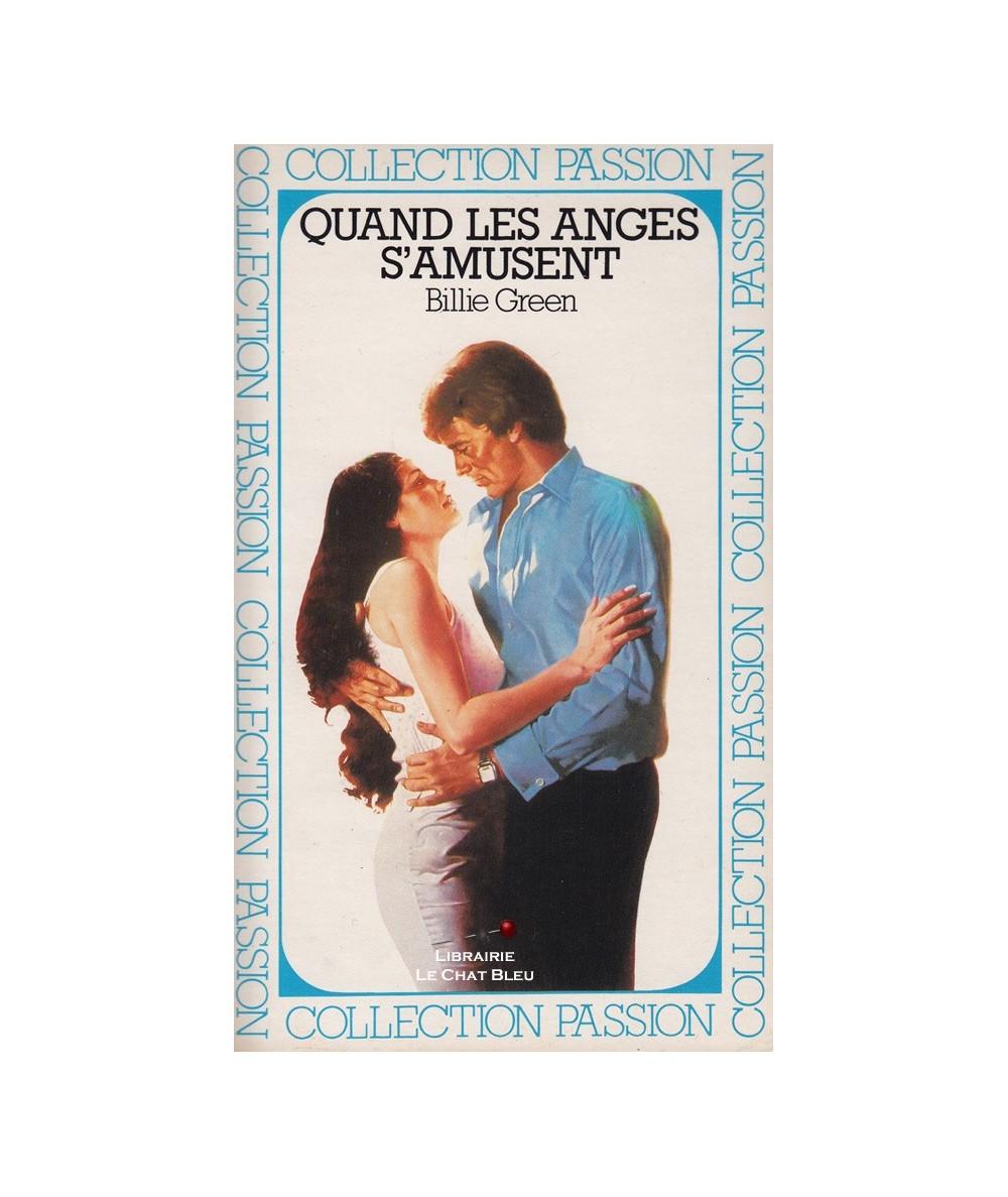Quand les anges s'amusent (Billie Green) - Passion N° 112