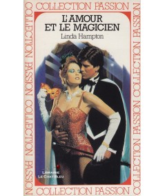 L'amour et le magicien (Linda Hampton) - Passion N° 117