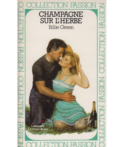 Champagne sur l'herbe (Billie Green) - Passion N° 134
