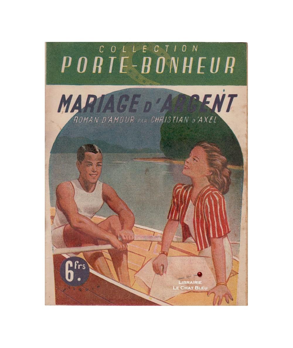 Mariage d'argent (Christian d'Axel) - Collection Porte-Bonheur