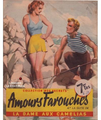 Amours Farouches (Kit) - La Dame aux Camélias (A. Dumas Fils) - Nos secrets N° 59