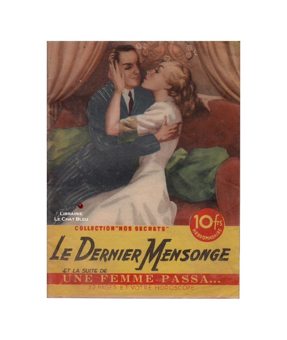 Nos secrets N° 136 - Le dernier mensonge (Henri de Moussane) - Une femme passa… (Paul Darlix)