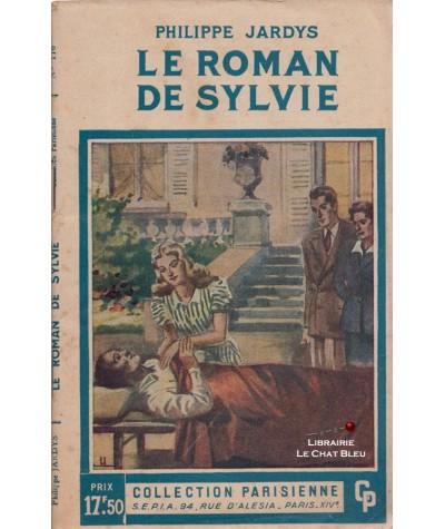 Le roman de Sylvie (Philippe Jardys) - Collection Parisienne N° 176