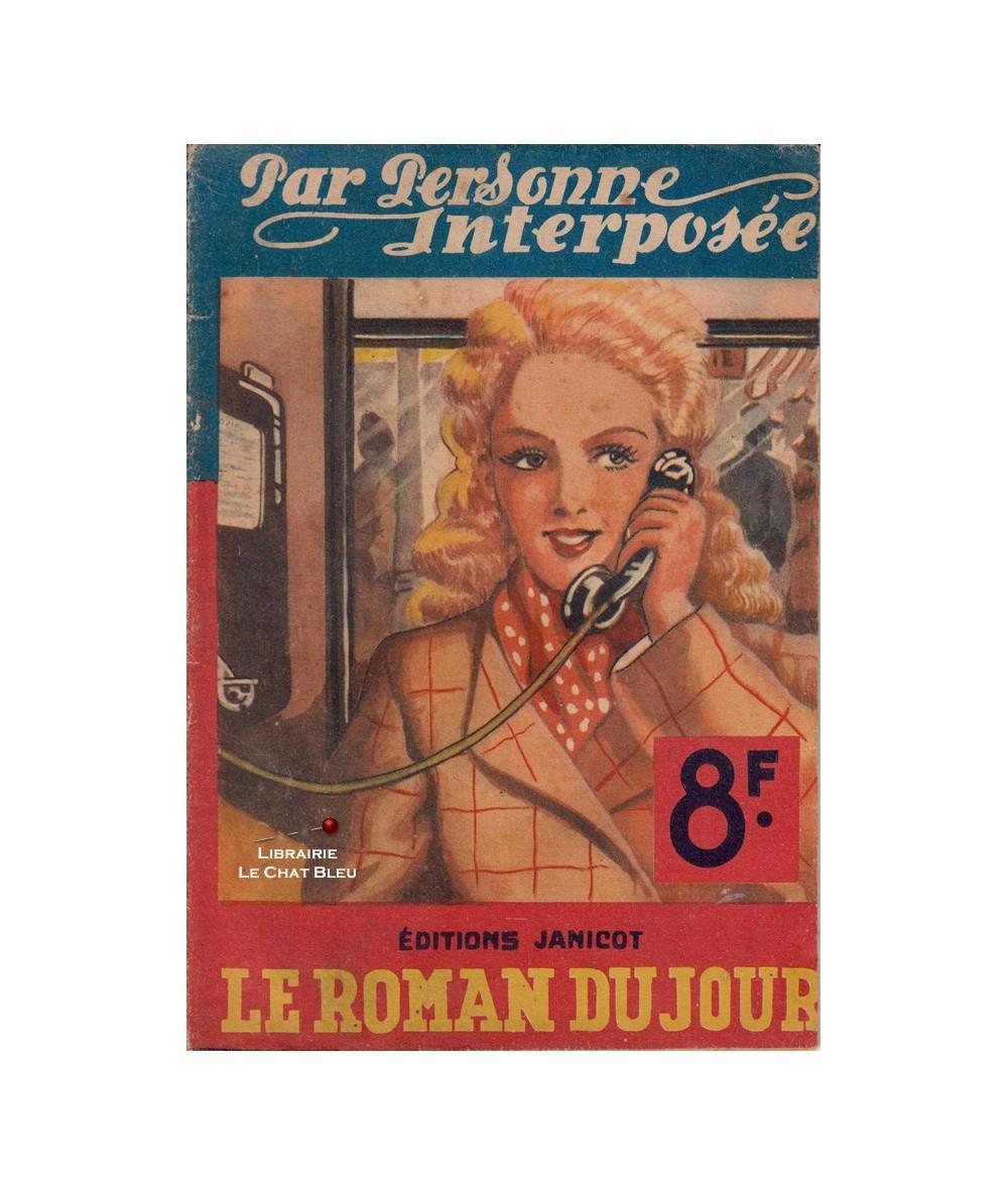 Le roman du jour : Par personne interposée (Véra d'Argonnes)